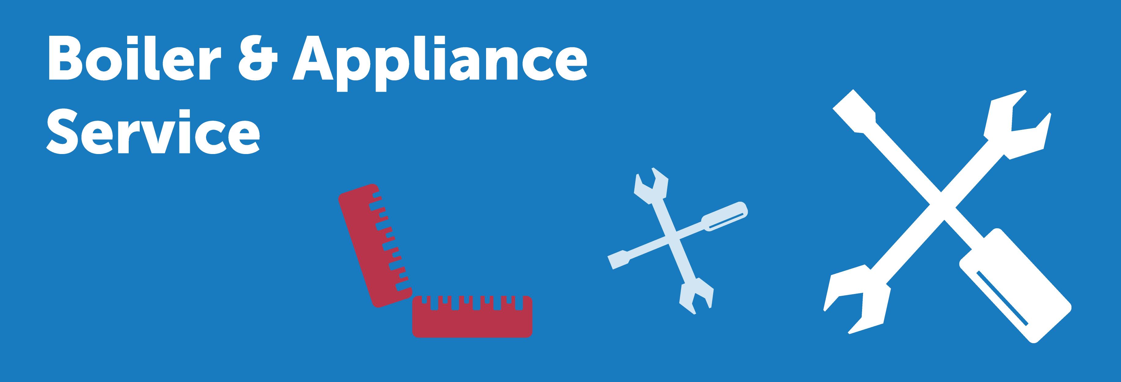 Boiler Service & Appliance Service Banner